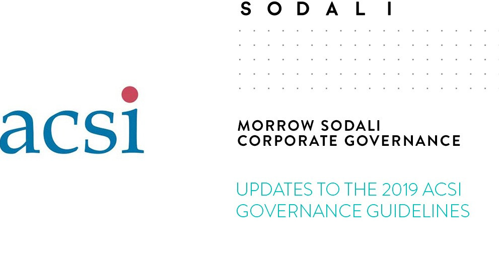 UPDATES TO THE 2019 ACSI GOVERNANCE GUIDELINES